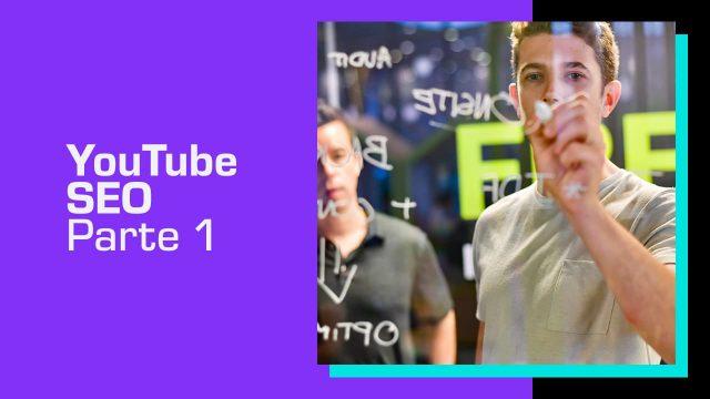 seo para youtube pensando na producao do conteudo